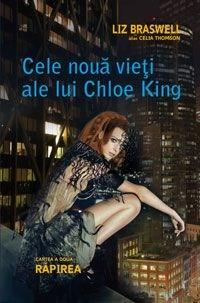 Cele noua vieti ale lui Chloe King, cartea a 2-a: Rapirea