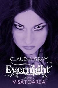 Visatoarea (Evernight, vol. 2)