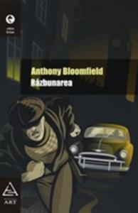 Razbunarea | Anthony Bloomfield