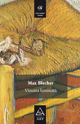 Vizuina Luminata | Max Blecher