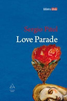 Love Parade   Sergio Pitol