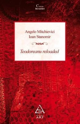 Teodoreanu Reloaded
