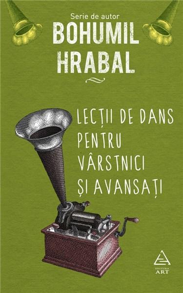 Lectii de dans pentru varstnici si avansati | Bohumil Hrabal