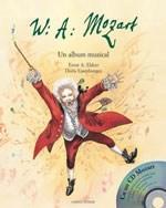 W. A. Mozart - Un album muzical | Ernest A. Ekker