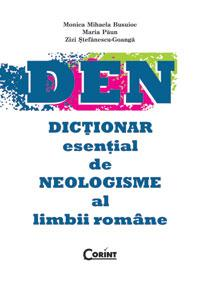 Dictionar esential de neologisme al limbii romane | Z. St-Goanga, M. Paun, M. Busuioc,