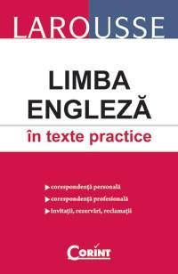 Larousse. Limba engleza in texte practice