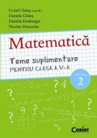 Matematica. Teme suplimentare pentru clasa a V-a semstrul 2