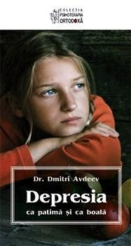 Imagine Depresia Ca Patima Si Boala - Dr - Dmitri Avdeev