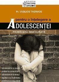 Pentru O Intelegere A Adolescentei | Pr. Vasilios Thermos