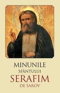 Imagine Minunile Sfantului Serafim De Sarov -