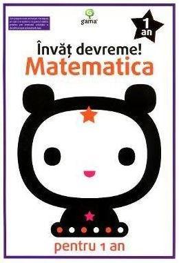 Invat Devreme! Matematica Pentru 1 An |