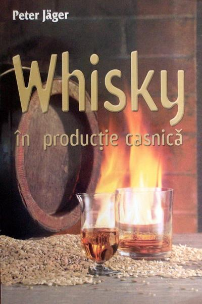 Whisky in productia casnica