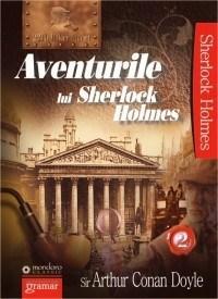 Aventurile lui Sherlock Holmes vol.2 | Sir Arthur Conan Doyle