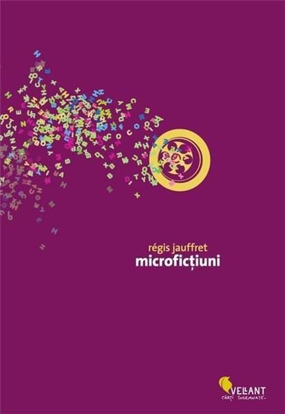 Microfictiuni   Regis Jauffret
