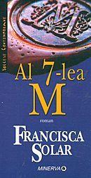 Al 7-lea M   Francisca Solar