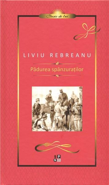 Padurea spanzuratilor   Liviu Rebreanu