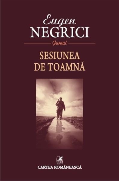 Sesiunea de toamna   Eugen Negrici