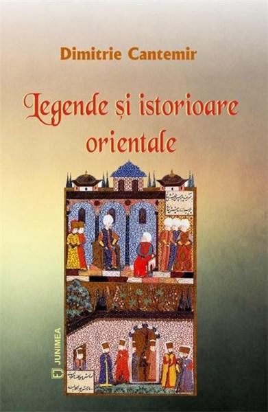 Legende si istorioare orientale | Dimitrie Cantemir