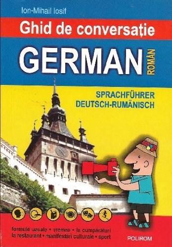 Ghid De Conversatie German- Roman