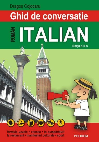 Ghid De Conversatie Roman-italian | Dragos Cojocaru