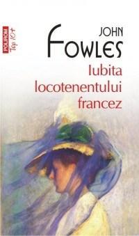 Iubita locotenentului francez (Top 10) | John Fowles