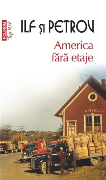 America fara etaje (Top 10) | Evgheni Petrov, Ilf Ilia