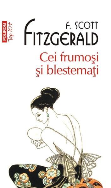 Cei frumosi si blestemati (Top 10) | F. Scott Fitzgerald