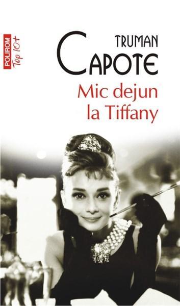 Mic dejun la Tiffany (Top 10)   Truman Capote