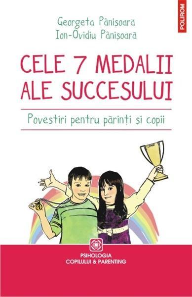 Imagine Cele 7 Medalii Ale Succesului - Povestiri Pentru Parinti Si Copii -