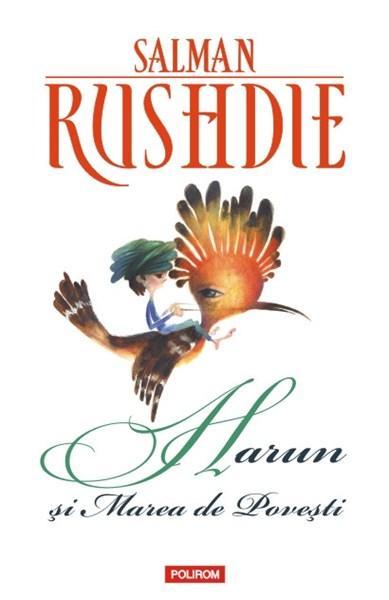 Harun si Marea de Povesti. Ed. 2013 | Salman Rushdie