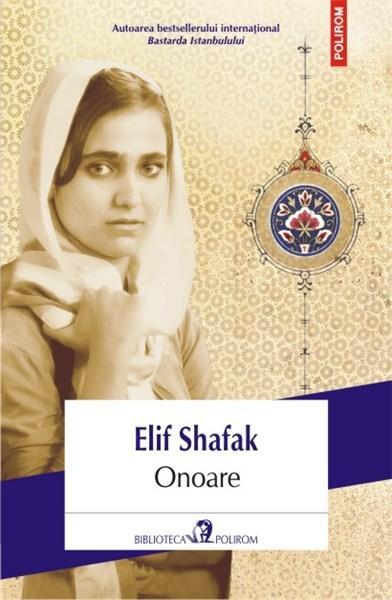 Onoare | Elif Shafak