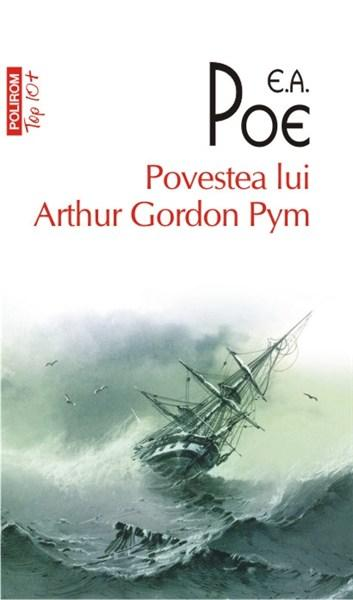 Povestea Lui Arthur Gordon Pym (top 10) | Edgar Allan Poe