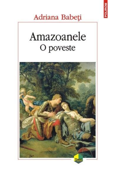 Amazoanele - O poveste