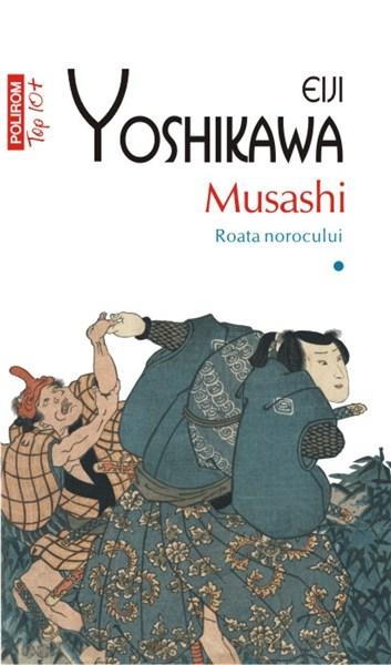 Musashi Vol. I Roata norocului (Top 10) | Eiji Yoshikawa