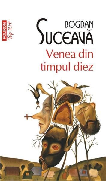 Venea din timpul diez (Top 10) | Bogdan Suceava
