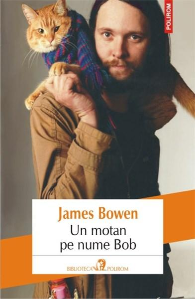 Imagine Un Motan Pe Nume Bob - James Bowen