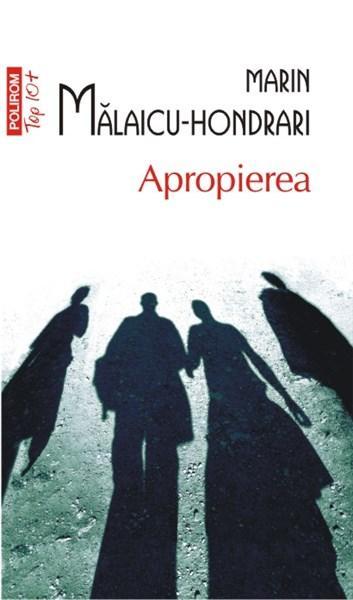 Apropierea (Top 10) | Marin Malaicu-Hondrari