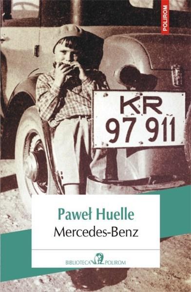 Mercedes-Benz (Editia 2014) | Pawel Huelle
