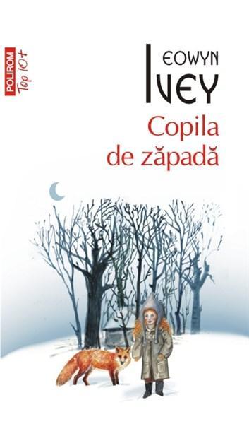 Copila de zapada (Top 10) | Eowyn Ivey