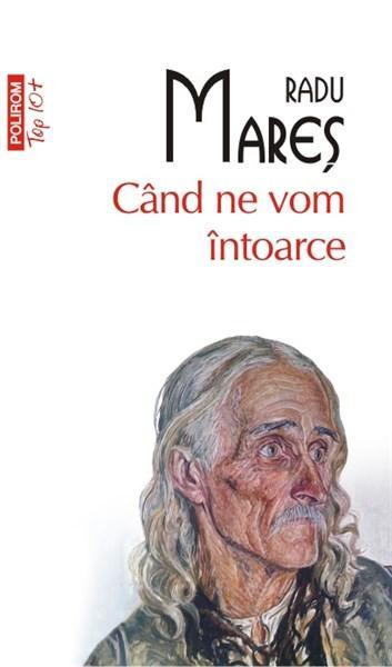 Cand ne vom intoarce (Top 10) | Radu Mares