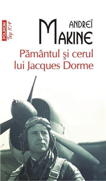 Pamintul si cerul lui Jacques Dorme (Top 10)   Andrei Makine