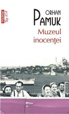 Muzeul inocentei (Top 10)