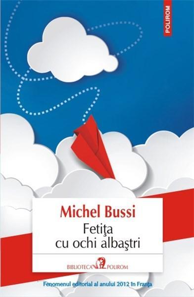 Fetita cu ochi albastri | Michel Bussi