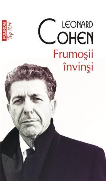 Frumosii invinsi (Top 10) | Leonard Cohen