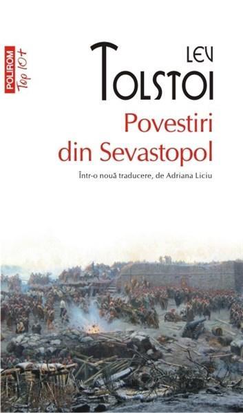 Povestiri din Sevastopol (Top 10) | Lev Tolstoi
