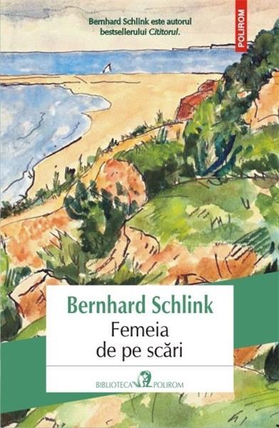 Imagine Femeia De Pe Scari - Bernhard Schlink