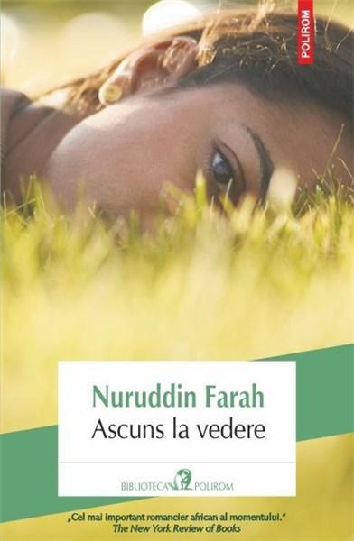 Ascuns la vedere   Nuruddin Farah