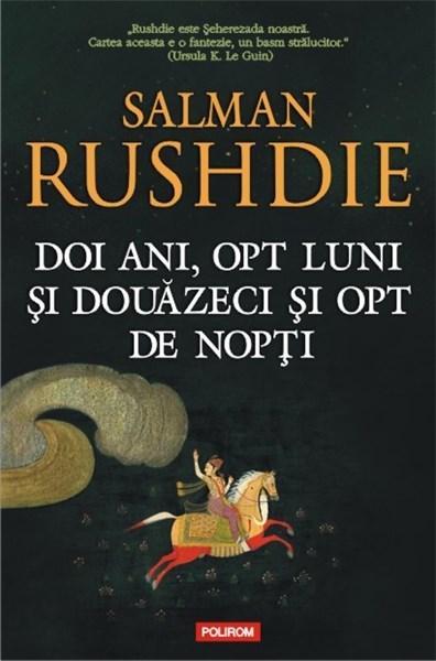 Doi ani, opt luni si douazeci si opt de nopti | Salman Rushdie