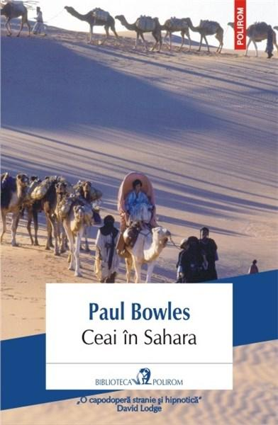 Ceai in Sahara   Paul Bowles