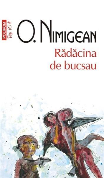 Radacina de bucsau   Ovidiu Nimigean